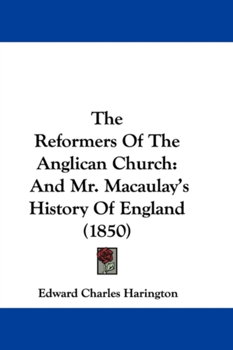 The Reformers Of The Anglican Church
