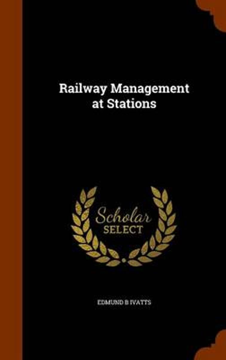 Railway Management at Stations