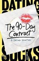 The 90 Day Contract