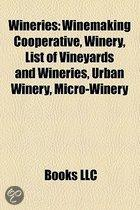 Wineries: Winemaking Cooperative, Winery, List of Vineyards and Wineries, Urban Winery, Micro-Winery