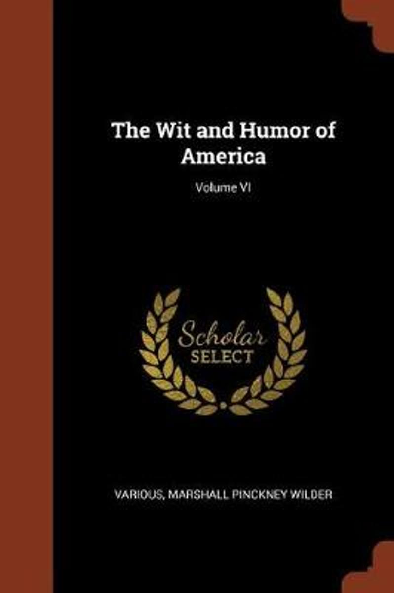 The Wit and Humor of America; Volume VI