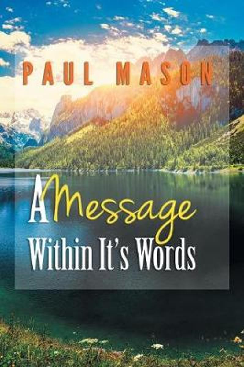 A Message Within It's Words