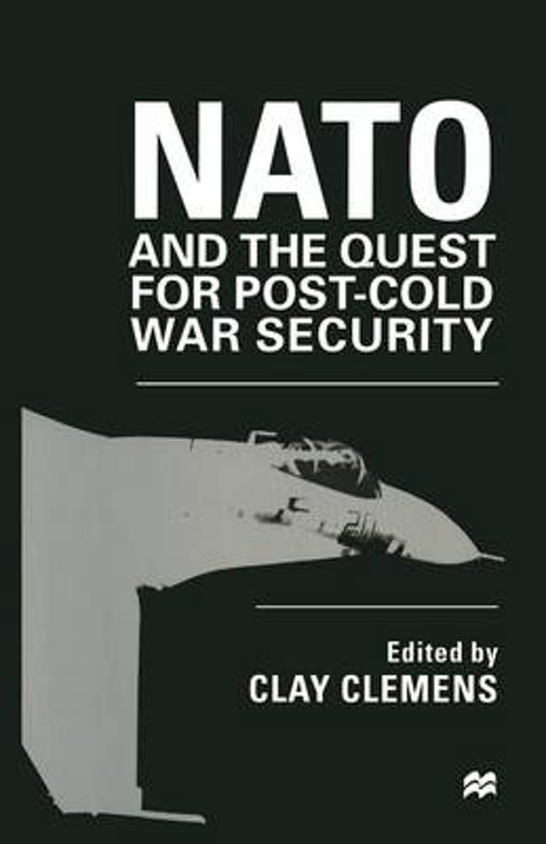 NATO and the Quest for Post-Cold War Security
