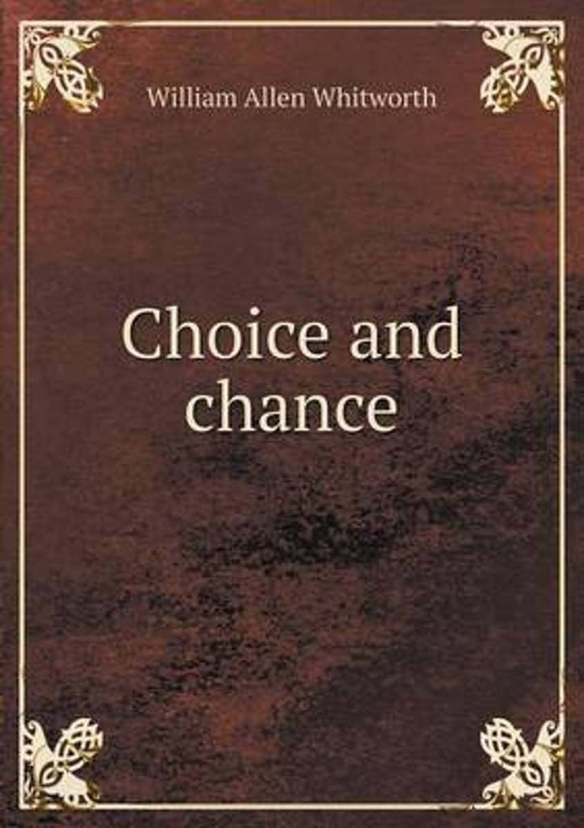 Choice and Chance