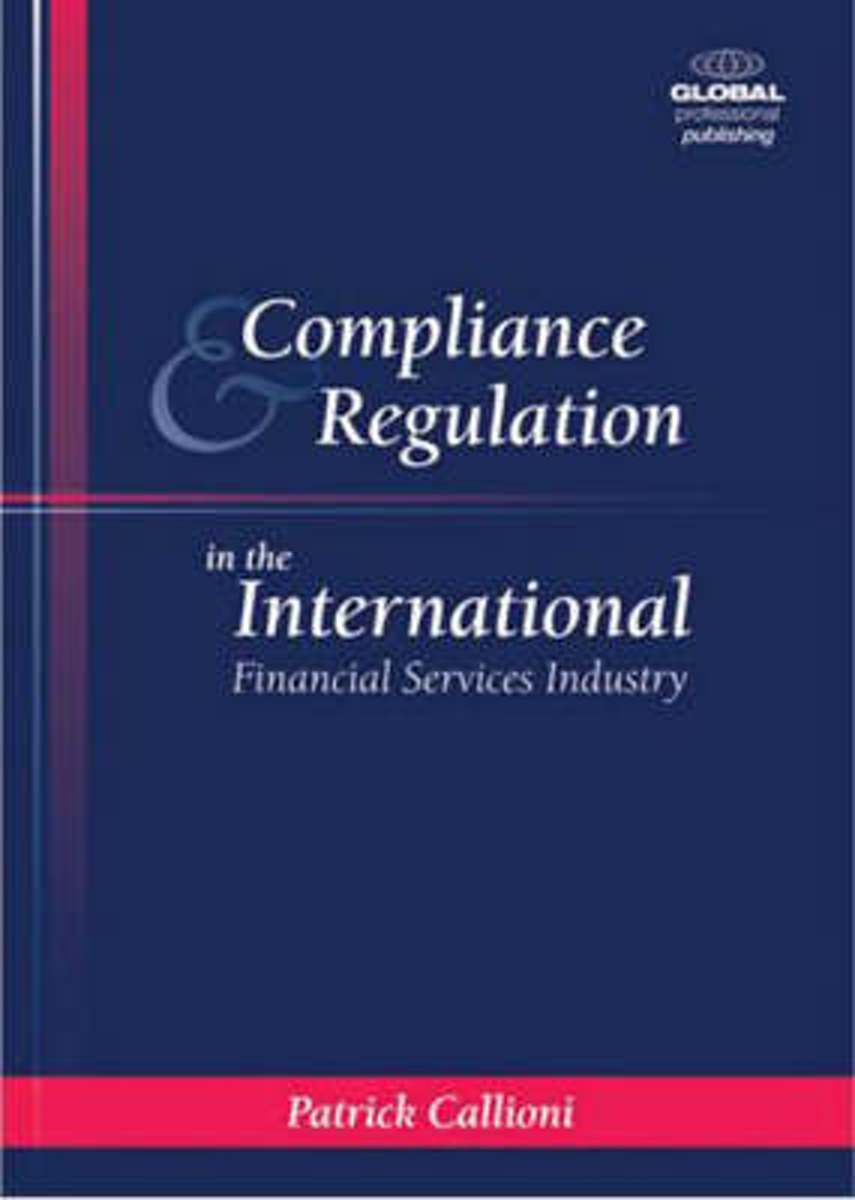 Compliance and Regulation in the International Financial Services Industry