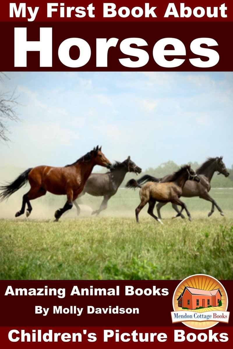 My First Book about Horses: Amazing Animal Books - Children's Picture Books