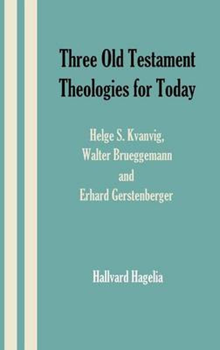 Three Old Testament Theologies for Today