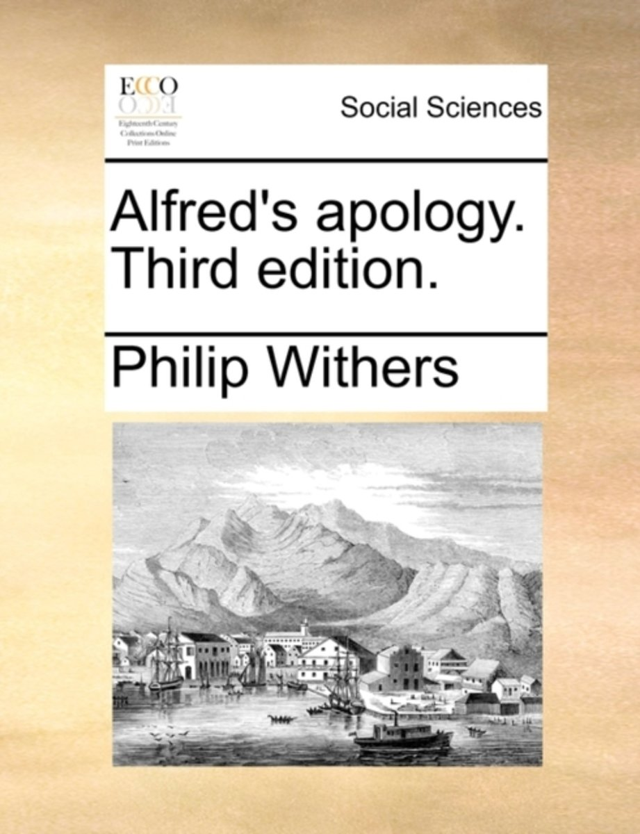 Alfred's Apology. Third Edition.