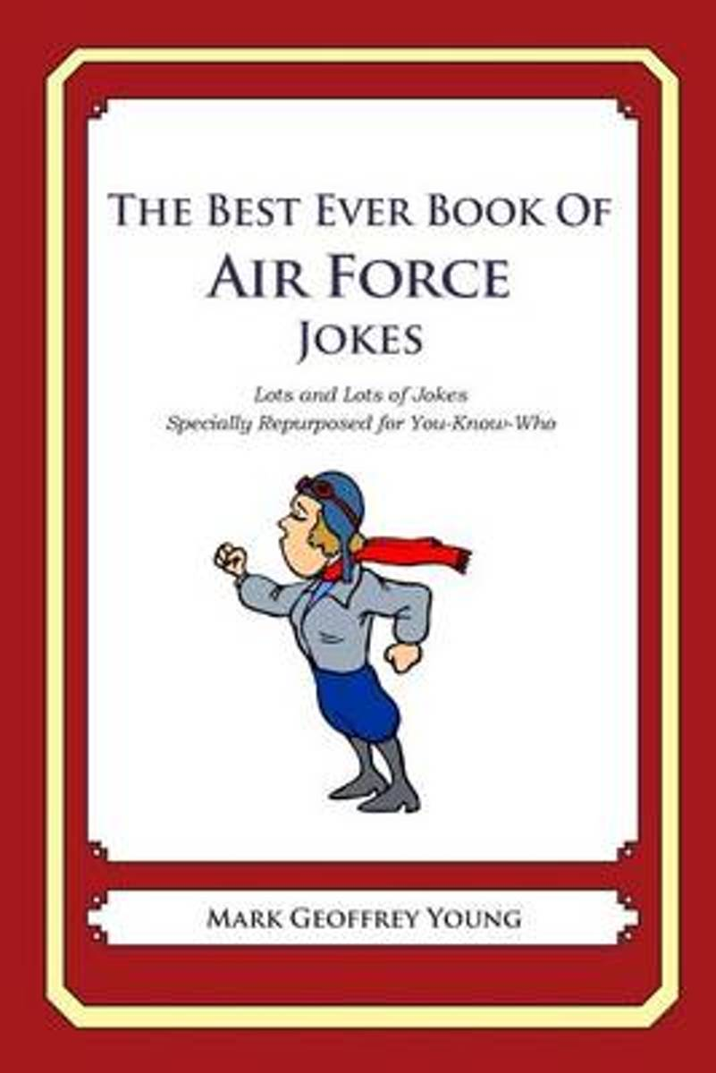 The Best Ever Book of Air Force Jokes