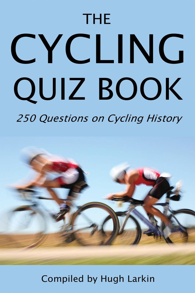 The Cycling Quiz Book