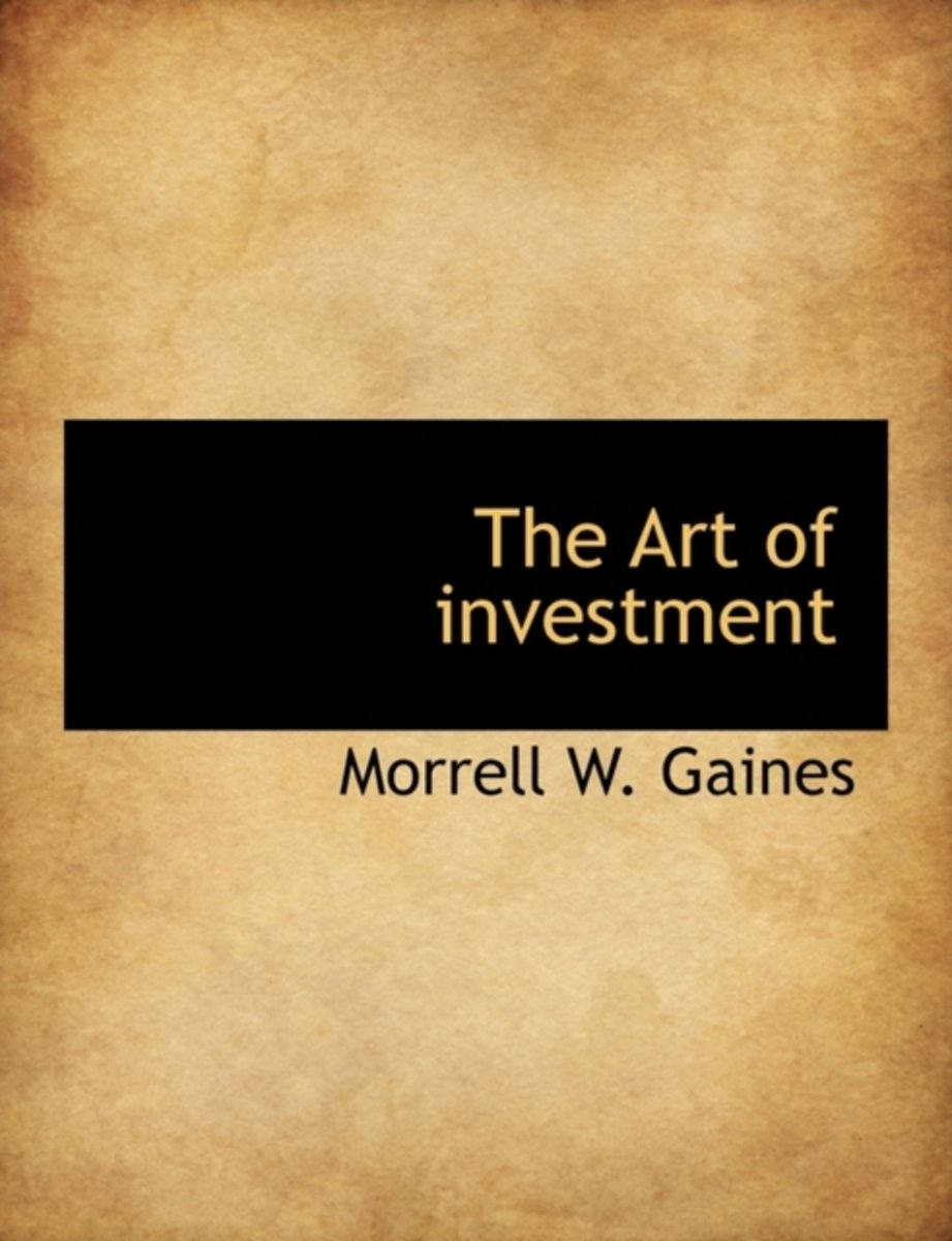 The Art of Investment