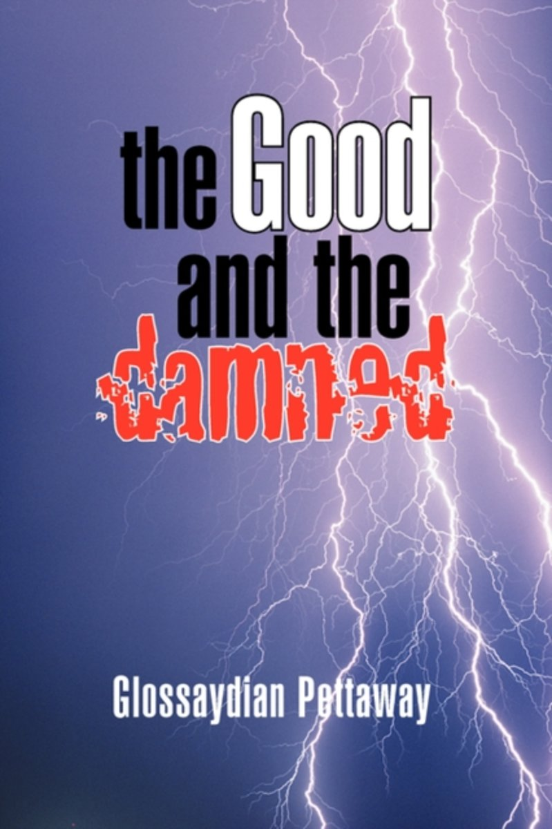 The Good and the Damned