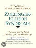 The Official Patient's Sourcebook On Zollinger-Ellison Syndrome