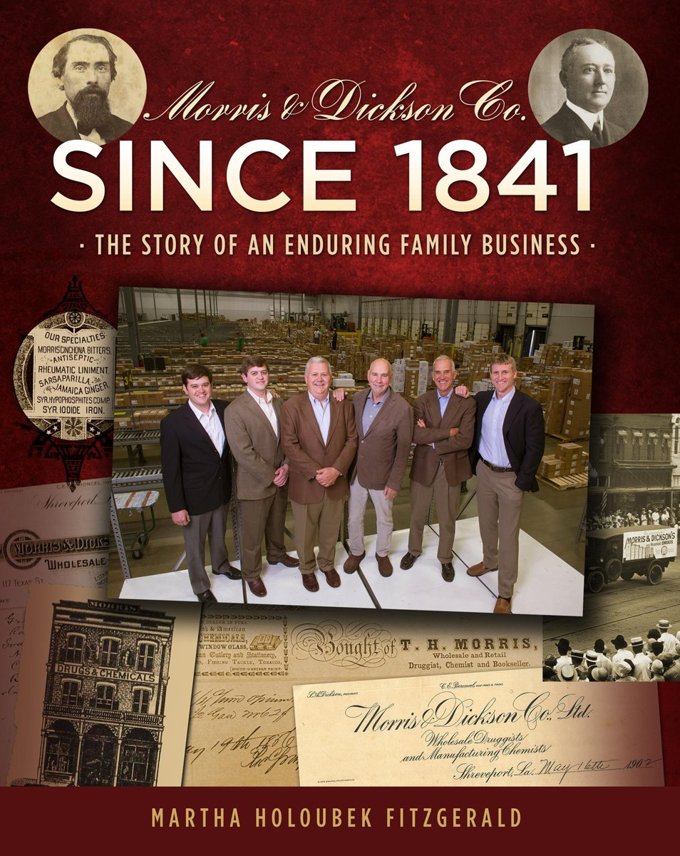 Morris & Dickson Co. Since 1841: The Story of an Enduring Family Business