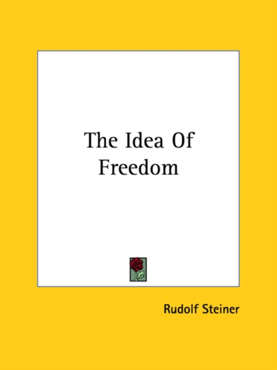 The Idea of Freedom