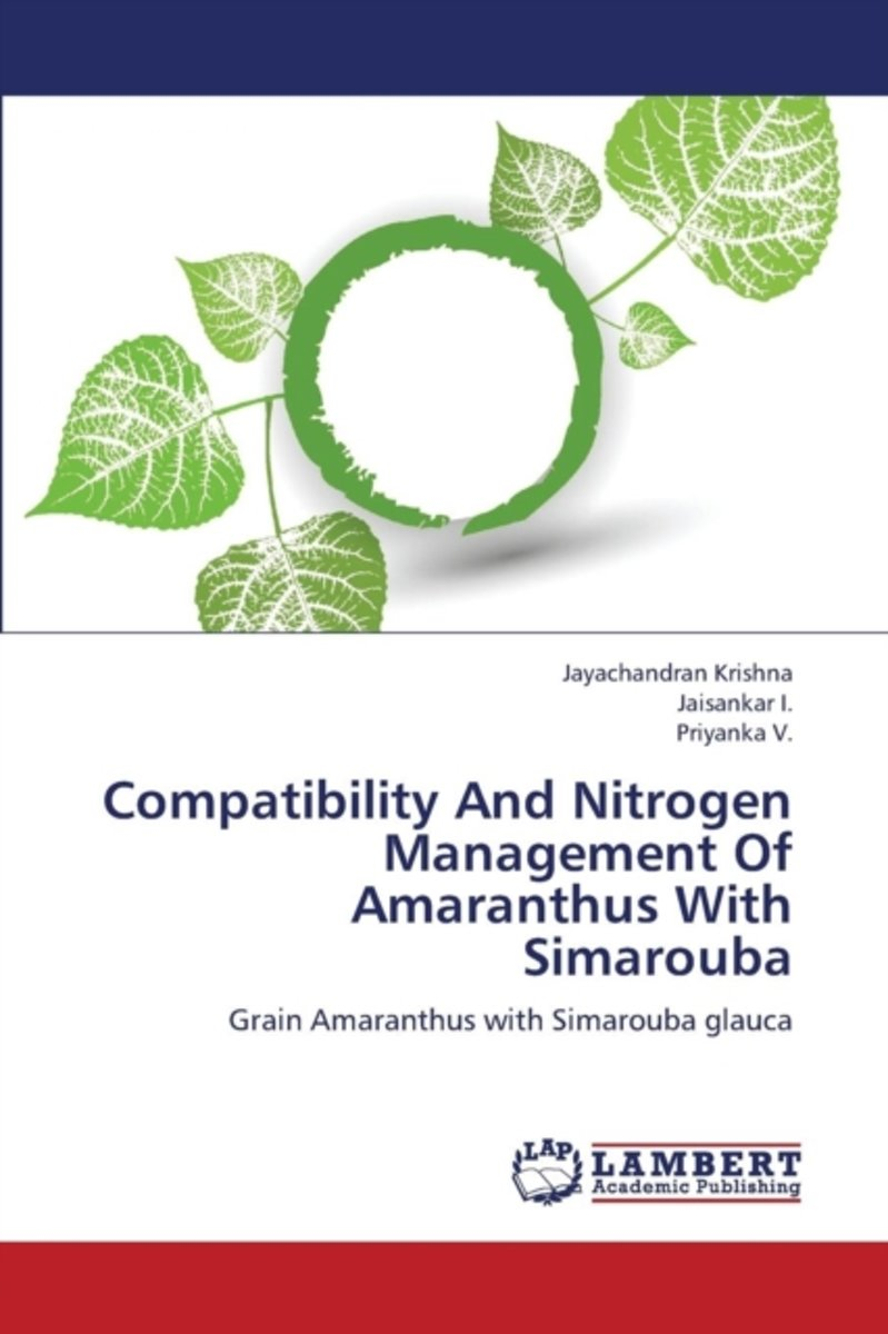 Compatibility and Nitrogen Management of Amaranthus with Simarouba