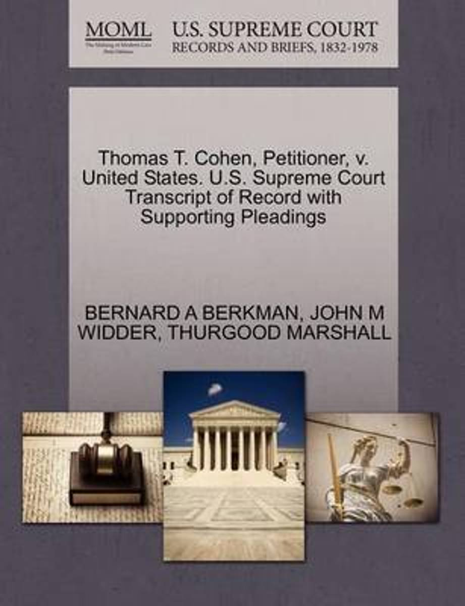 Thomas T. Cohen, Petitioner, V. United States. U.S. Supreme Court Transcript of Record with Supporting Pleadings
