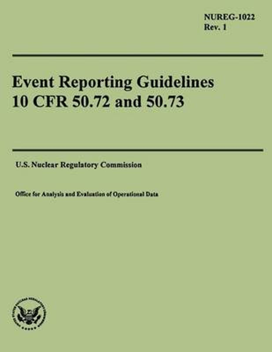 Event Reporting Guidelines 10 Cfr 50.72 and 50.73