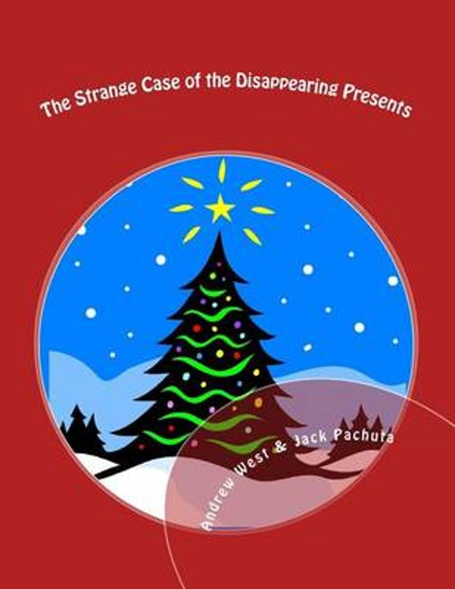 The Strange Case of the Disappearing Presents