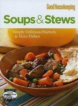 Soups & Stews: Simply Delicious Starters & Main Dishes