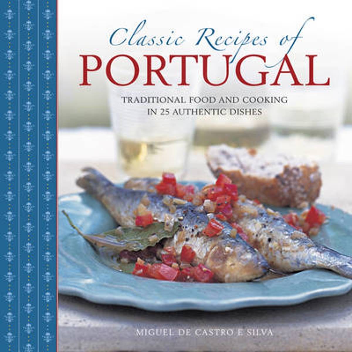 Classis Recipes of Portugal