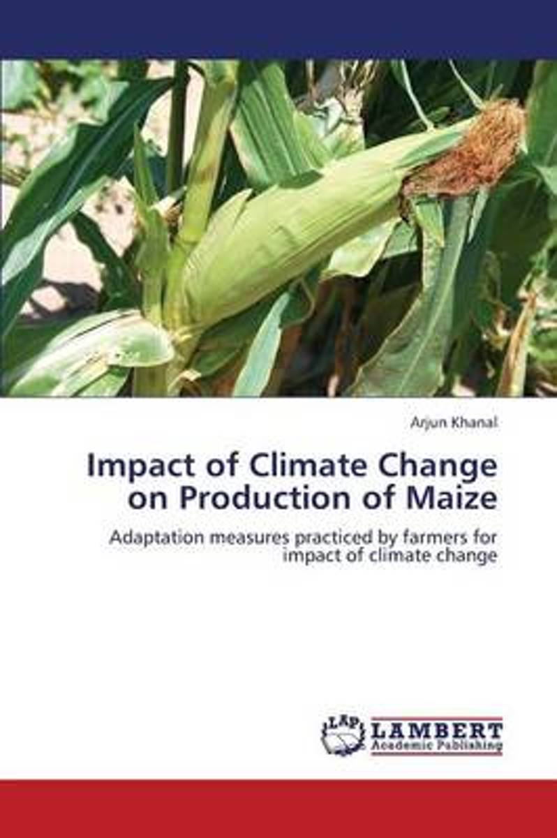 Impact of Climate Change on Production of Maize