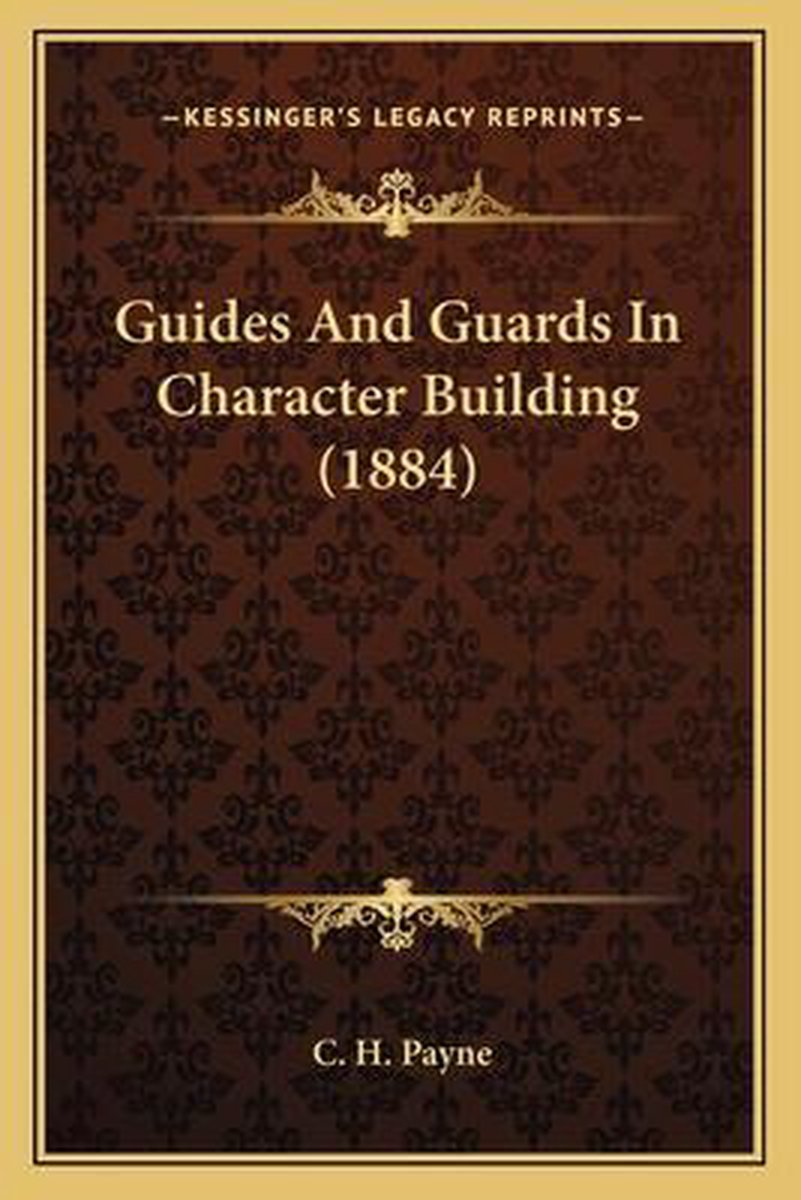Guides and Guards in Character Building (1884)