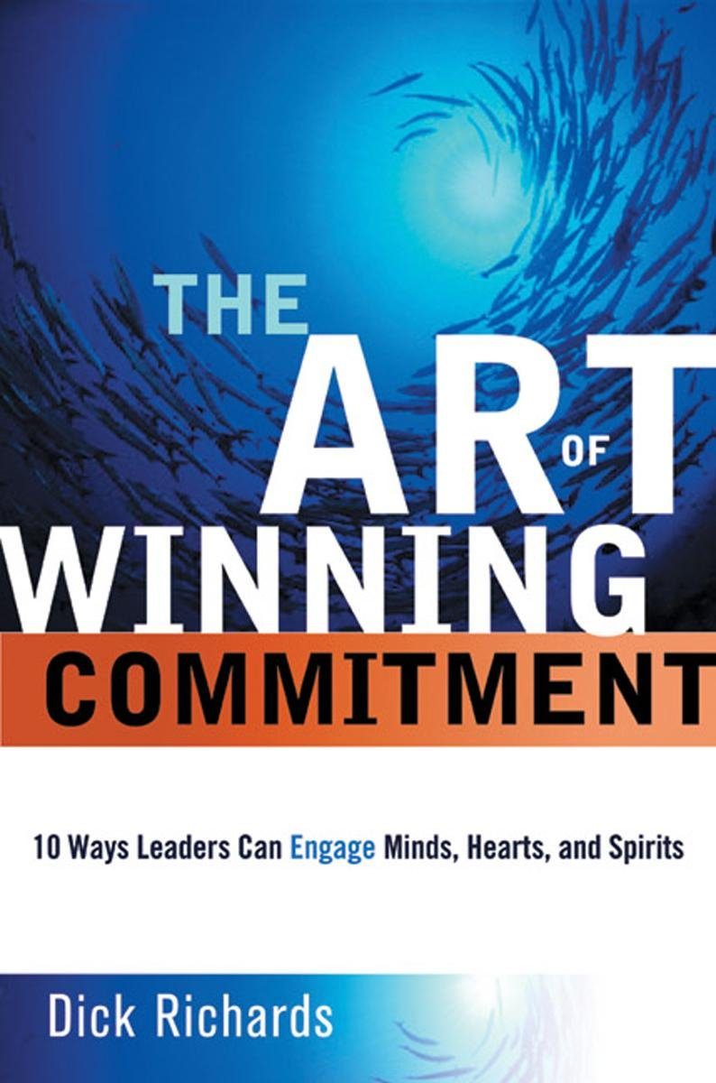 The Art of Winning Commitment