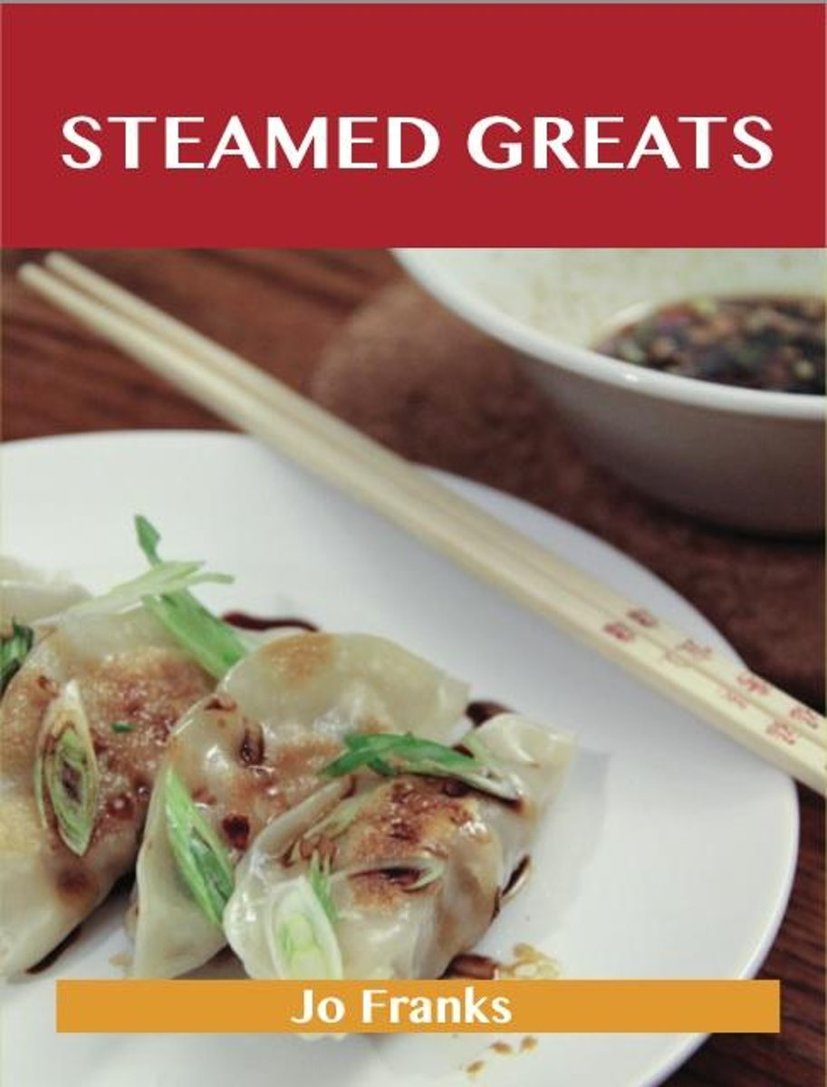 Steamed Greats