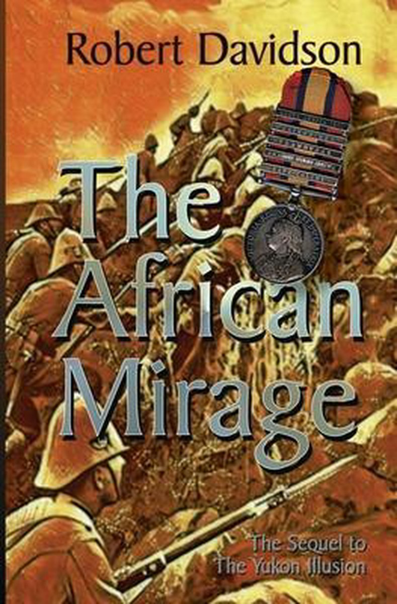 The African Mirage: The Sequel to The Yukon Illusion