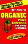 One Hundred Per Cent Natural Organic Pest Control