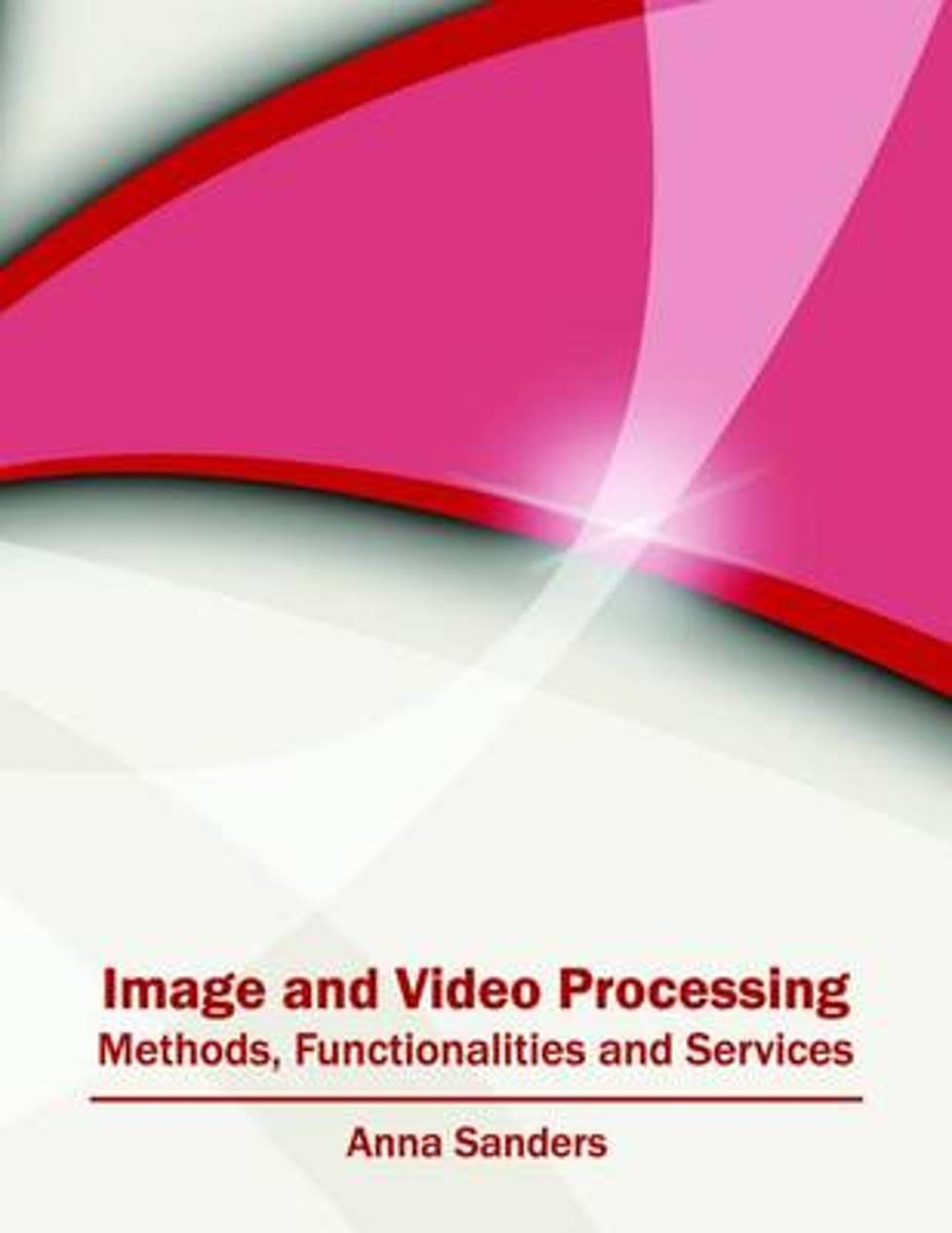 Image and Video Processing