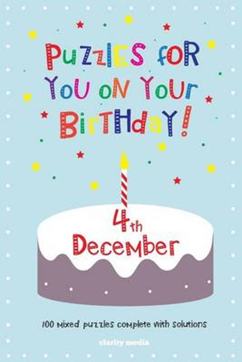 Puzzles for You on Your Birthday - 4th December
