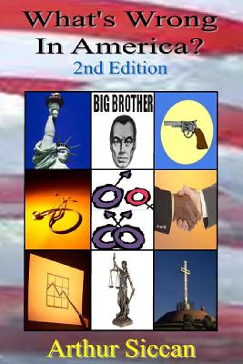 What's Wrong in America? - Second Edition