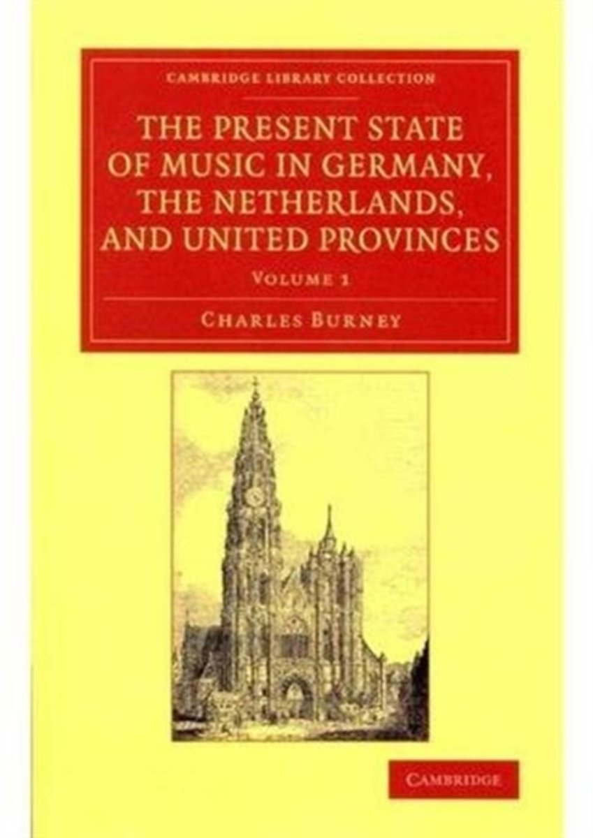 The Present State of Music in Germany, the Netherlands, and United Provinces 2 Volume Set