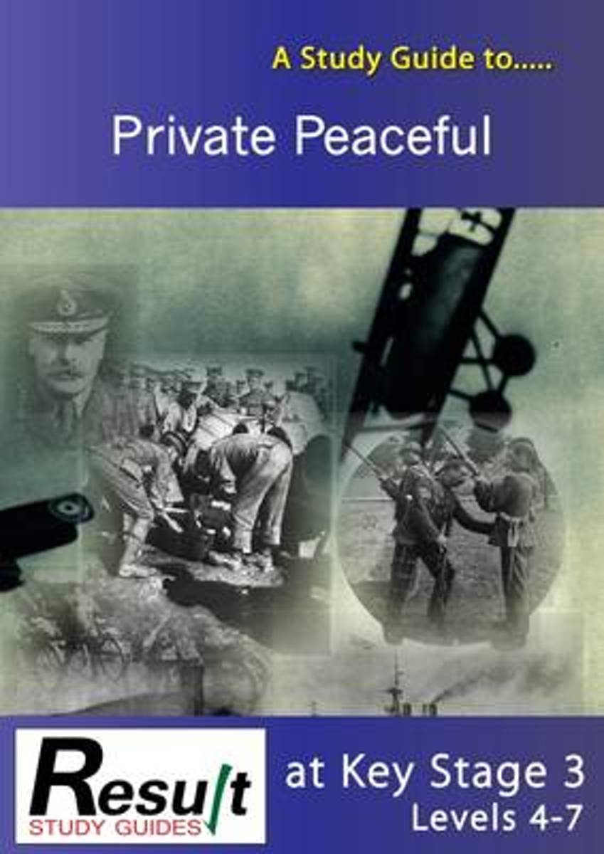 A Study Guide to Private Peaceful at Key Stage 3