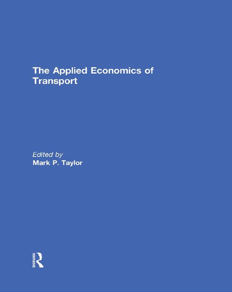 The Applied Economics of Transport