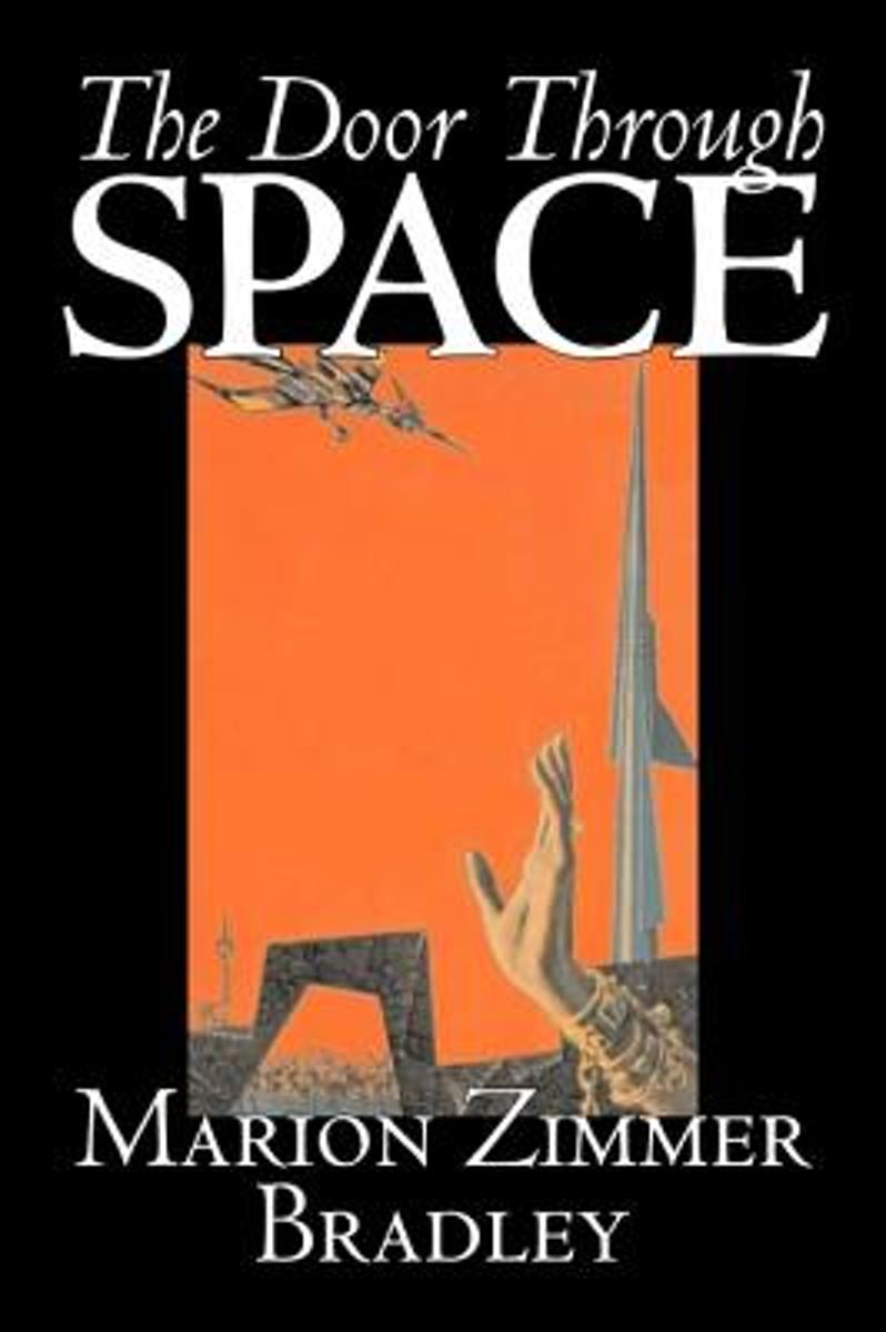 The Door Through Space by Marion Zimmer Bradley, Science Fiction, Adventure, Space Opera, Literary