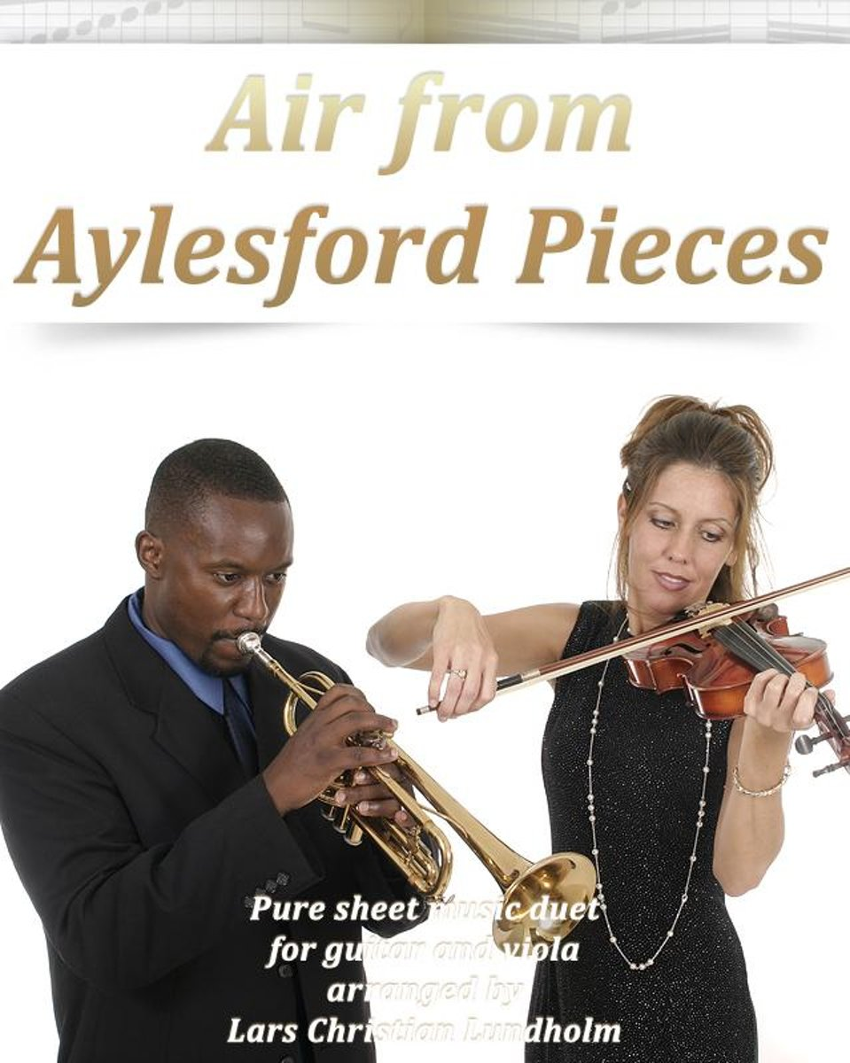Air from Aylesford Pieces Pure sheet music duet for guitar and viola arranged by Lars Christian Lundholm