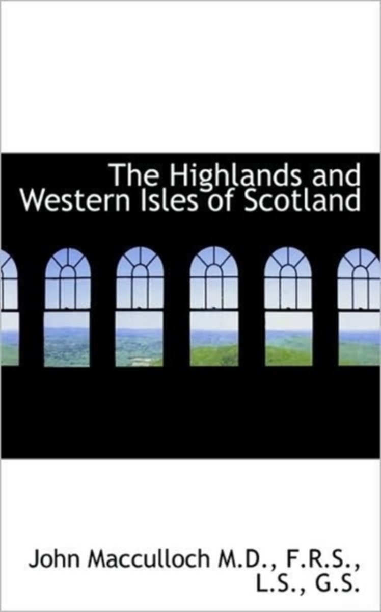 The Highlands and Western Isles of Scotland