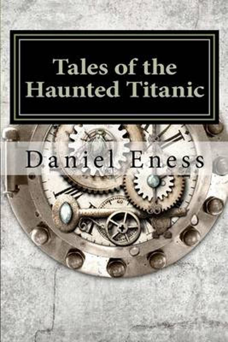 Tales of the Haunted Titanic