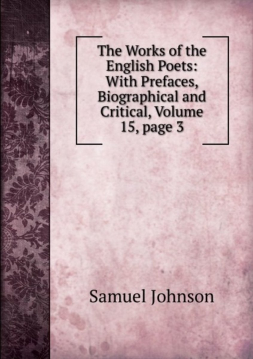 The Works of the English Poets: with Prefaces, Biographical and Critical, Volume 15, Page 3