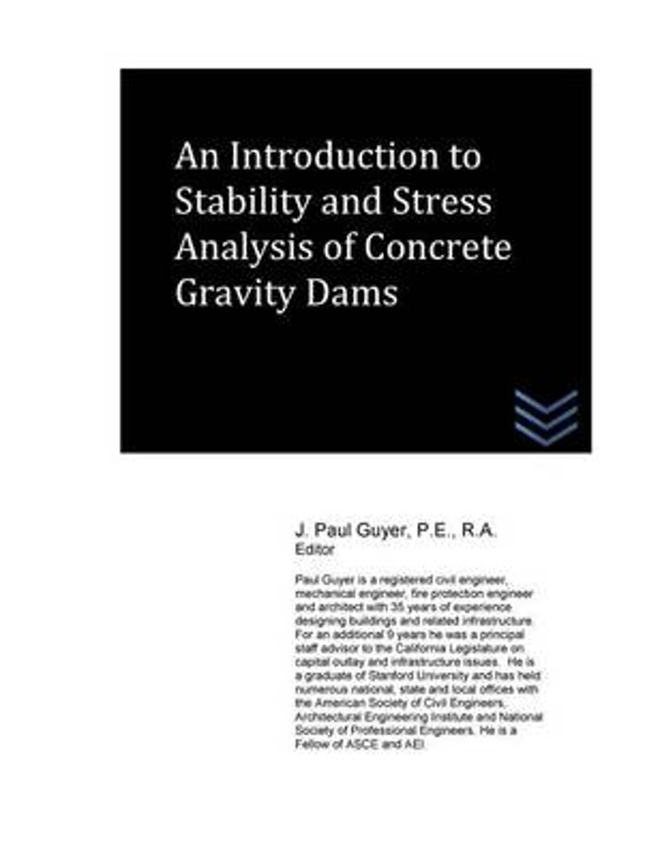 An Introduction to Stability and Stress Analysis of Concrete Gravity Dams