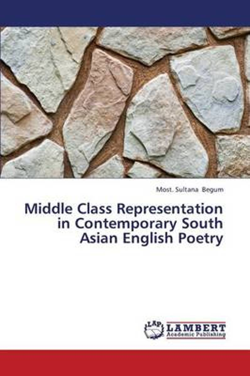 Middle Class Representation in Contemporary South Asian English Poetry