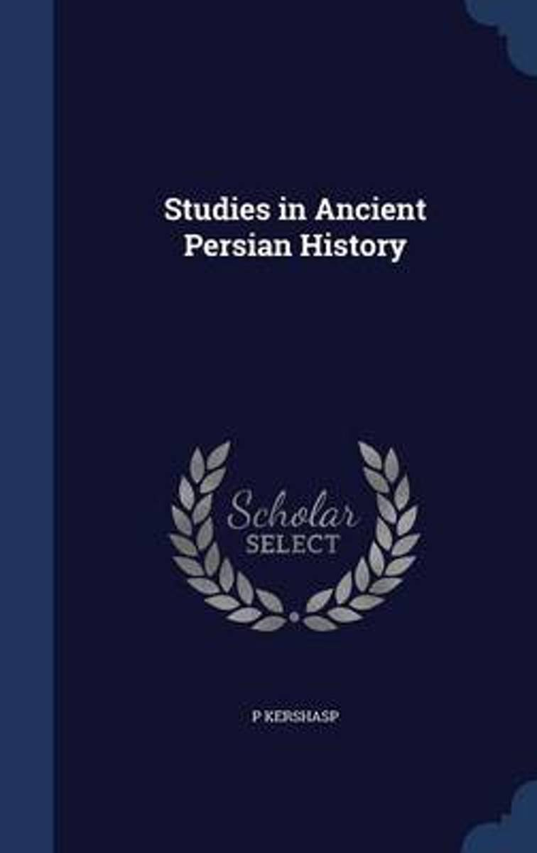 Studies in Ancient Persian History