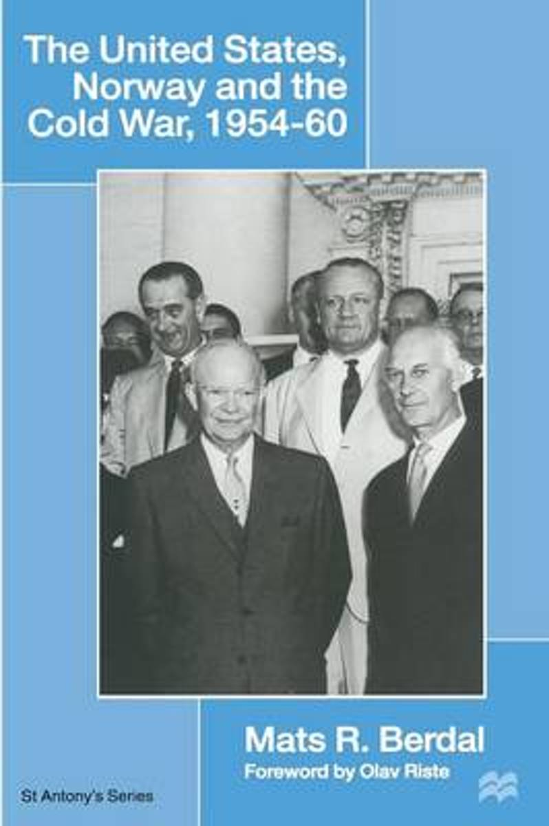 The United States, Norway and the Cold War, 1954-60