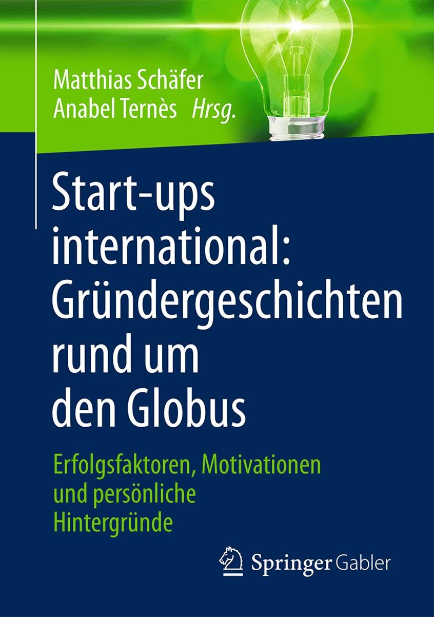 Start-ups international: Gründergeschichten rund um den Globus