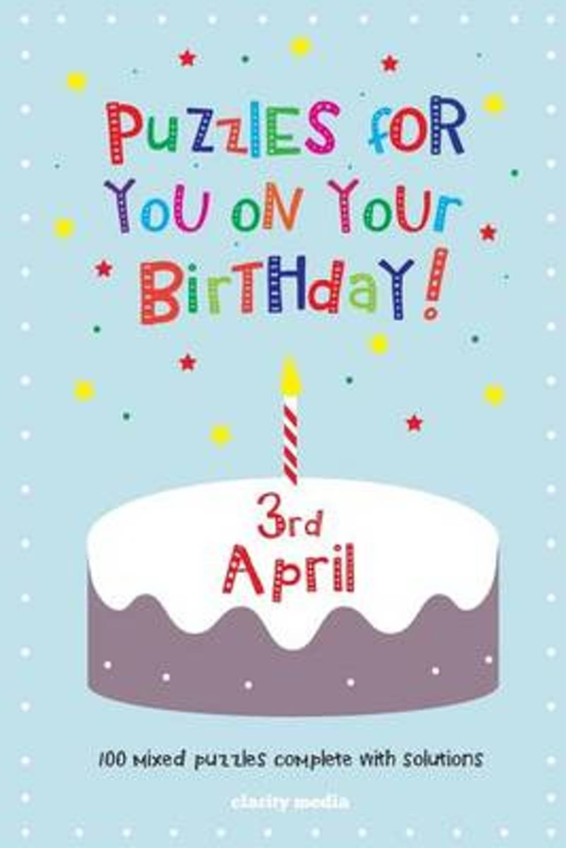 Puzzles for You on Your Birthday - 3rd April