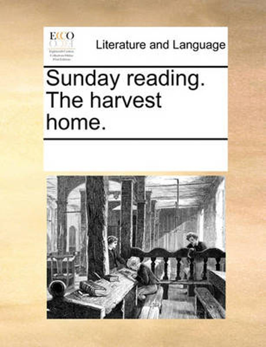 Sunday Reading. the Harvest Home
