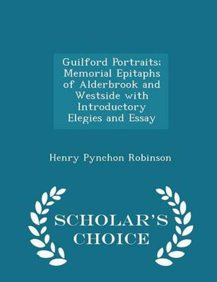 Guilford Portraits; Memorial Epitaphs of Alderbrook and Westside with Introductory Elegies and Essay - Scholar's Choice Edition